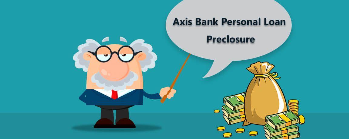 Factors-to-Consider-before-Axis-Bank-Personal-Loan-Preclosure.jpg