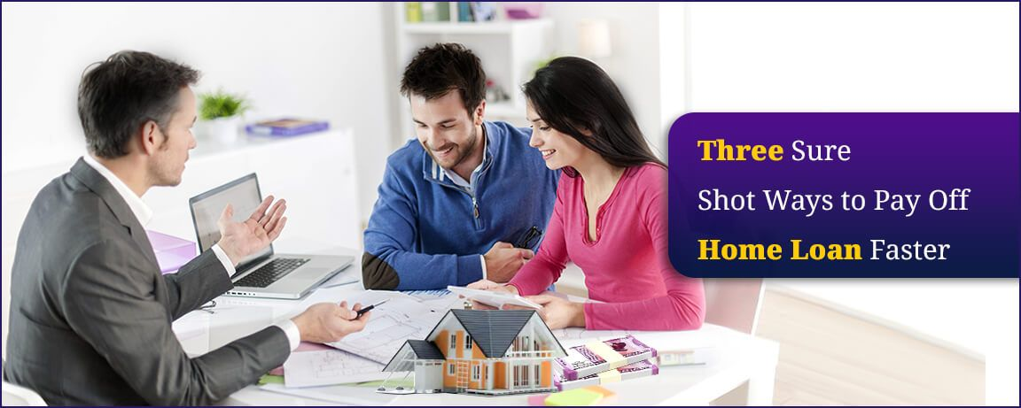 Three-Sure-Shot-Ways-to-Pay-Off-Home-Loan-Faster.jpg
